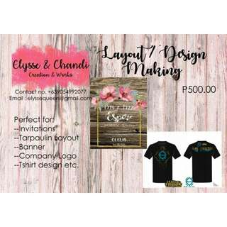 Layout and design (for invitations, tarpaulin, souvenir, tshirt design, company logo etc)