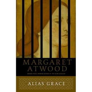 Alias Grace (Margaret Atwood)