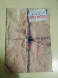 The Little Shit Book
