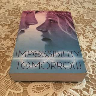 Impossibility of Tomorrow