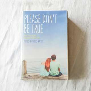 Please Don't Be True by Phyllis Reynolds Naylor