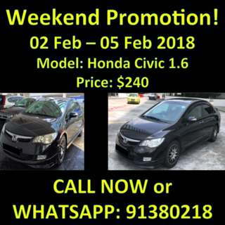 2nd to 5th Feb WEEKEND Honda Civic