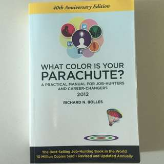 What Colour of your Parachute (job hunting career changing books)