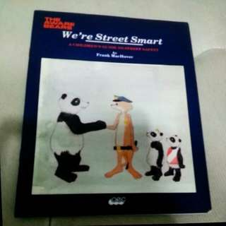We' re street smart- A children's guide to street safety