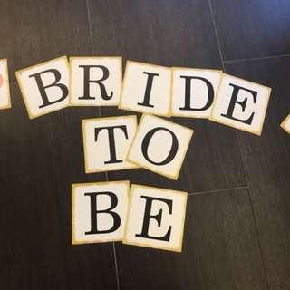 Bride To Be 橫額 💕Bridal Shower必備 (沒有繩)