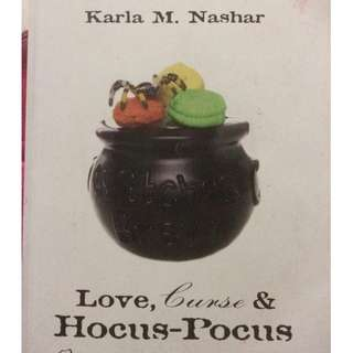 Love, Curse & Hocus-Pocus by Karla M. Nashar