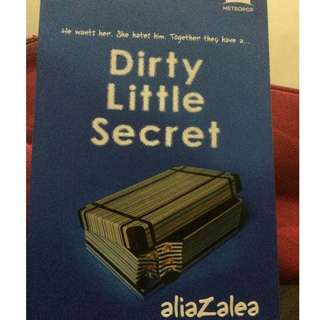Dirty Little Secret by Alia Zalea