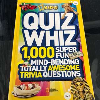 Quiz Whiz 1,000 Super Fun mind-bending totally awesome trivia questions - National Geographic Kids