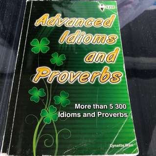 Advanced Idioms and Proverbs - More than 5300 Idioms and Proverbs EPH Publishing