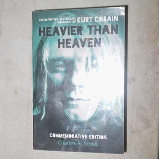 Heavier Than Heaven - Kurt Cobain biography by Charles R. Cross
