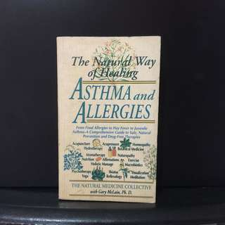 The Natural Way of Healing Asthma and Allergies