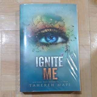 IGNITE ME BY TAHREREH MAFI