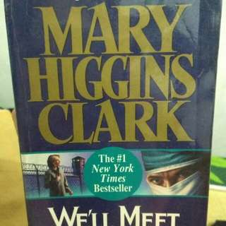 Mary higgins clark's novel ( We'll meet again) suspense novel
