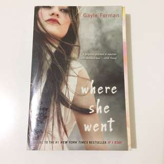 Where She Went - Gayle Forman