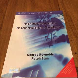 Introduction to Information Systems by Reynolds & Stair