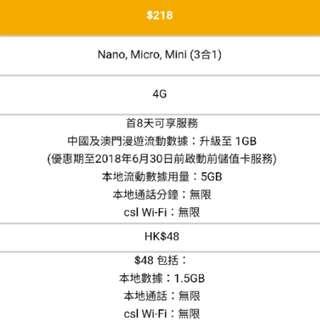 40% Off(Original, Brand New) Csl 13 Days Pass For Hong Kong, China & Macau Unlimited Hong Kong Local Voice Calls & Csl Wi-Fi. Hong Kong 4G Speed Up To 600mbs For 6.5GB. Roaming Data In China & Macau 1GB. Csl Unlimited Wi-Fi. Original 218 ; Now 130