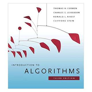 Introduction to Algorithms 3rd Edition BY Thomas H. Cormen  (Author),‎ Charles E. Leiserson  (Author),‎ Ronald L. Rivest  (Author),‎ Clifford Stein  (Author)
