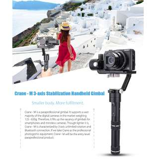 *CNY Sales*  Zhiyun Crane M 3-Axis Gimbal Stabilizer (For Camera, Action Camera and Smartphone up to 650g)