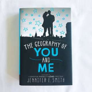 The Geography of You and Me by Jennifer E. Smirh