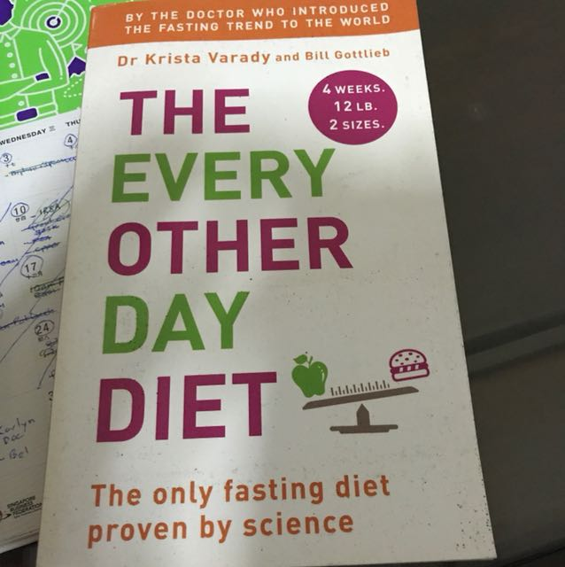 the every other day diet by dr krista varady and bill gottlieb books stationery fiction on carousell