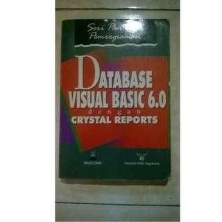 "BUKU ""Database Visual Basic 6.0 dengan CRYSTAL REPORTS"""