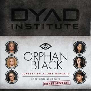 Orphan Black Classified Clone Reports: The Secret Files of Dr. Delphine Cormier