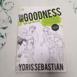 Oh My Goodness - Yoris Sebastian
