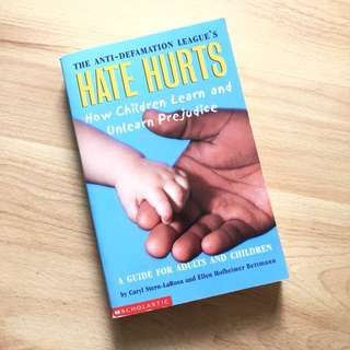 Hate hurts - How children learn and unlearn prejudice