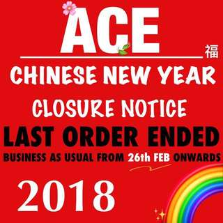 CHINESE NEW YEAR CLOSURE NOTICE