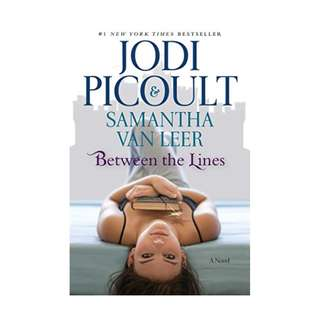 Between the Lines BY Jodi Picoult  (Author),‎ Samantha van Leer  (Author)