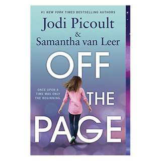 Off the Page BY Jodi Picoult  (Author), Samantha van Leer (Author), Yvonne Gilbert (Illustrator)