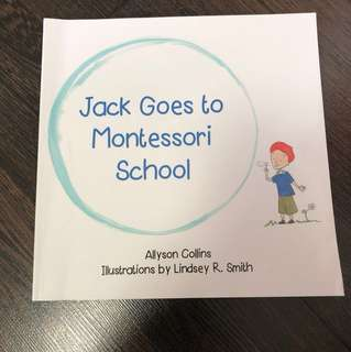 Pre-loved Jack Goes to Montessori School