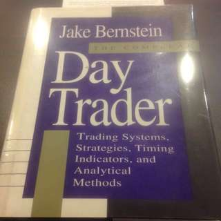 The Compleat Day Trader - Trading Systems, Strategies, Timing Indicators and Analytical Methods  by Jake Berstein (Hardcover)