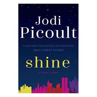 Shine (Short Story) BY Jodi Picoult