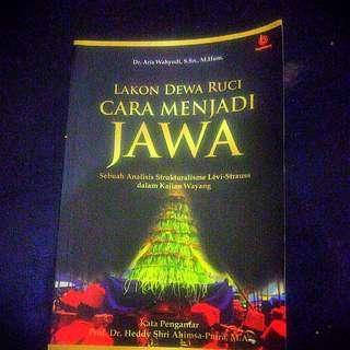 Lakon Dewa Ruci — Cara Menjadi Jawa