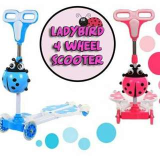 Ladybird 4 wheel scooter