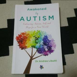 Awakened By AUTISM By Dr Andrea Libutti