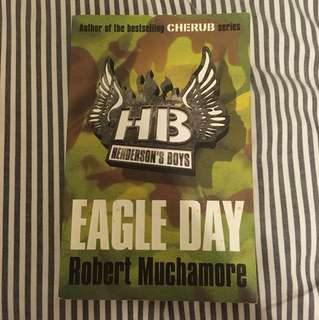 Eagle Day - Henderson's Boys