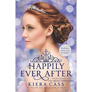 The Selection series: Happily Ever After