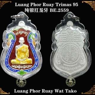 Luang Phor Ruay Trimas 95 B.E 2559