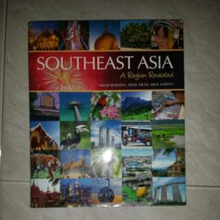 Southeast Asia A Region Revealed