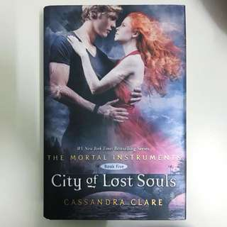 [BRAND NEW] The Mortal Instruments : City of Lost Souls (HARDCOVER)
