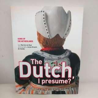 The Dutch, I presume? Icons of the Netherlands 144彩頁, 全新冇睇過