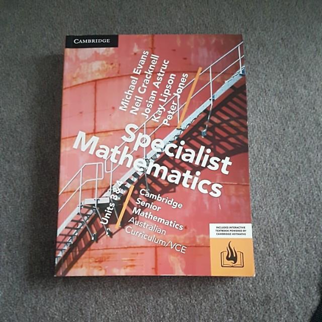 Specialist Mathematics unit 3 & 4