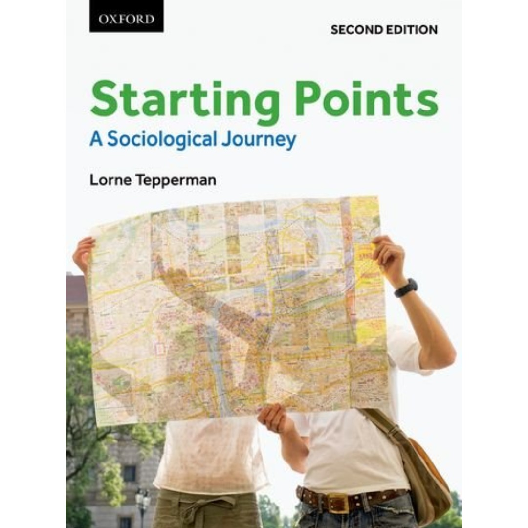 Starting Points: A Sociological Journey 2nd edition
