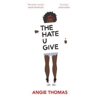 The Hate U Give (Angie Thomas)