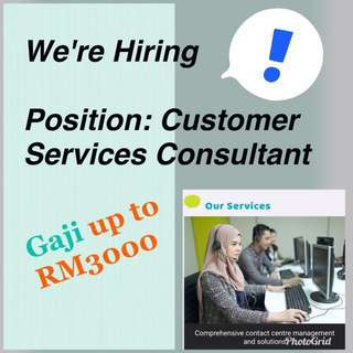 Job vacancy - Customer Services Consultant (CMC) Salary Up to RM3000