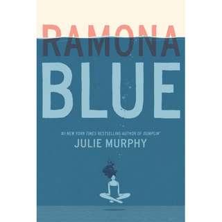 Ramona Blue (Julie Murphy)