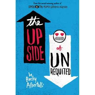 The Upside of Unrequited (Becky Albertalli)