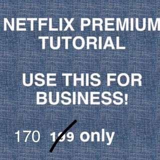 Netflix Premium Tutorial!